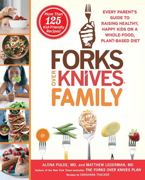 Cookbook Spotlight – Forks Over Knives Family (Enter to WIN a Free Copy)