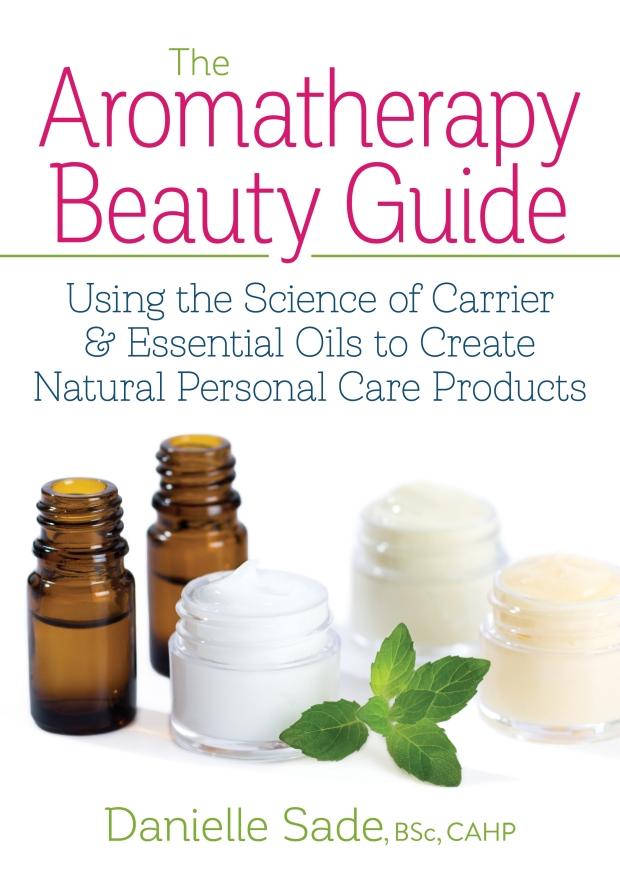 Book Spotlight – The Aromatherapy Beauty Guide: Using the Science of Carrier & Essential Oils to Create Natural Personal Care Products